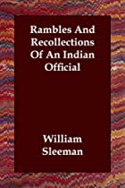 Cover of the book Rambles and Recollections of an Indian Official by William Sleeman
