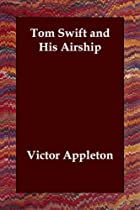 Cover of the book Tom Swift and His Airship by Victor Appleton