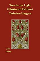 Cover of the book Treatise on Light by Christiaan Huygens