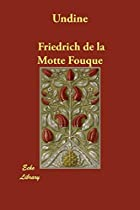 Another cover of the book Undine by Friedrich Heinrich Karl Freiherr de La