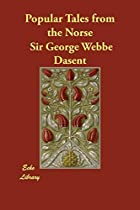 Cover of the book Popular Tales from the Norse by George Webbe Dasent
