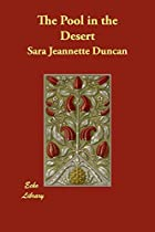 Cover of the book The Pool in the Desert by Sara Jeannette Duncan