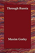 Another cover of the book Through Russia by Maksim Gorky