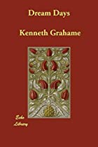 Another cover of the book Dream Days by Kenneth Grahame