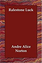 Cover of the book Ralestone Luck by Andre Norton