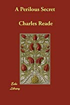 Cover of the book A Perilous Secret by Charles Reade
