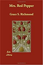 Cover of the book Mrs. Red Pepper by Grace S. Richmond