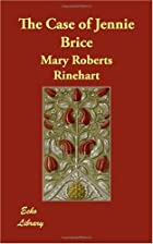 Another cover of the book The Case of Jennie Brice by Mary Roberts Rinehart
