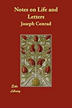 Cover of the book Notes on Life and Letters by Joseph Conrad