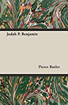 Cover of the book Judah P. Benjamin by Pierce Butler