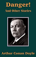 Cover of the book Danger! and other stories by Arthur Conan Doyle