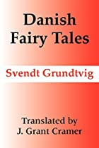 Cover of the book Danish fairy tales by Sven Grundtvig
