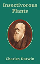 Cover of the book Insectivorous Plants by Charles Darwin