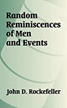 Another cover of the book Random Reminiscences of Men and Events by John D. Rockefeller