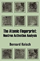 Another cover of the book The Atomic Fingerprint by Bernard Keisch