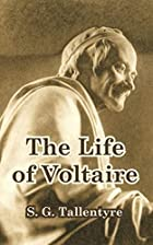 Another cover of the book The life of Voltaire by S. G. (Stephen G.) Tallentyre