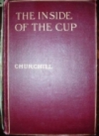 Cover of the book The inside of the cup by Winston Churchill
