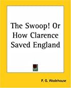 Cover of the book The Swoop by P.G. Wodehouse