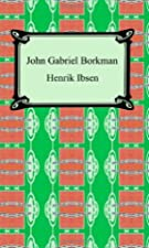 Cover of the book John Gabriel Borkman by Henrik Ibsen
