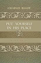 Cover of the book Put Yourself in His Place by Charles Reade