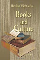 Cover of the book Books and Culture by Hamilton Wright Mabie