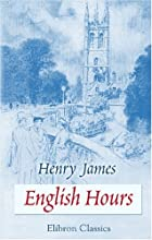 Another cover of the book English hours by Henry James