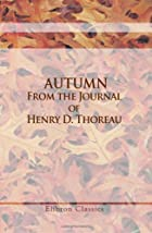 Cover of the book Autumn: from the Journal of Henry D. Thoreau by Henry David Thoreau