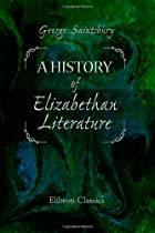 Cover of the book A history of Elizabethan literature by George Saintsbury