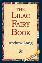 Another cover of the book The Lilac Fairy Book by Andrew Lang