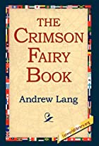 Another cover of the book The Crimson Fairy Book by Andrew Lang