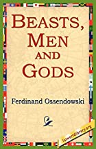 Another cover of the book Beasts, Men and Gods by Ferdinand Ossendowski