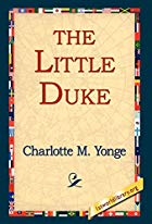 Another cover of the book The Little Duke by Charlotte Mary Yonge