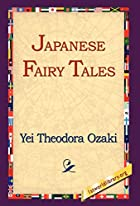 Cover of the book Japanese Fairy Tales by Yei Theodora Ozaki