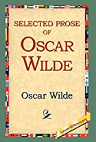 Cover of the book Selected Prose of Oscar Wilde by Oscar Wilde