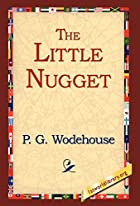 Another cover of the book The Little Nugget by P.G. Wodehouse