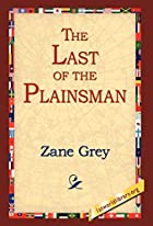 Another cover of the book The Last of the Plainsmen by Zane Grey