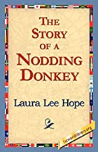 Another cover of the book The Story of a Nodding Donkey by Laura Lee Hope