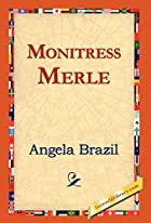 Another cover of the book Monitress Merle by Angela Brazil