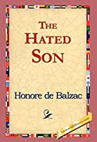 Cover of the book The Hated Son by Honoré de Balzac