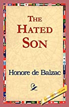 Another cover of the book The Hated Son by Honoré de Balzac
