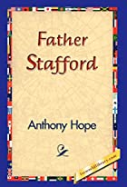 Cover of the book Father Stafford by Anthony Hope