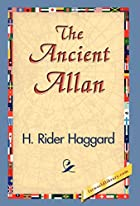 Cover of the book The Ancient Allan by H. Rider Haggard