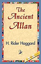 Another cover of the book The Ancient Allan by H. Rider Haggard
