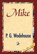 Another cover of the book Mike by P.G. Wodehouse