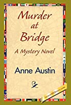 Cover of the book Murder at Bridge by Anne Austin