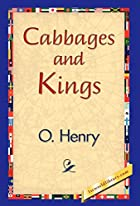 Another cover of the book Cabbages and Kings by O. Henry