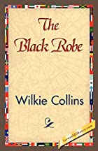 Another cover of the book The Black Robe by Wilkie Collins