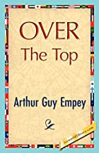 Another cover of the book Over the Top by Arthur Guy Empey