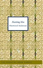 Cover of the book Marching Men by Sherwood Anderson