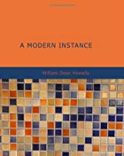 Another cover of the book A Modern Instance by William Dean Howells